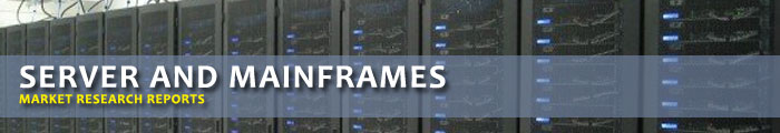 Servers and Mainframes Market Research Reports