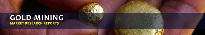 Gold Mining Market Research Reports