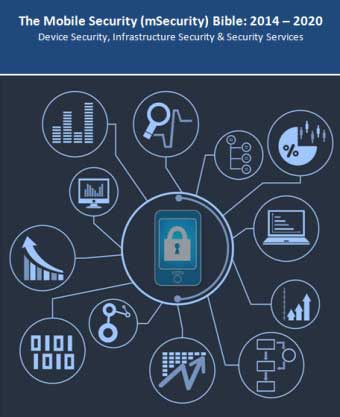 market overview mobile security msecurity bible 2014 Custom market insights releases a new market research report mobile security (msecurity) market: 2014 - 2020 - device security, infrastructure security & security services to add to its collection of research reports.