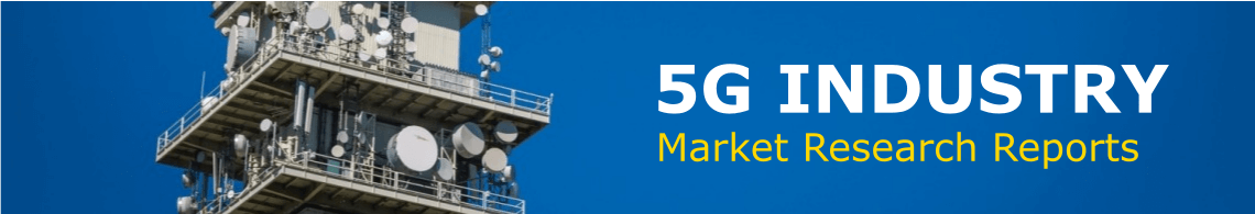 5G Market Research Reports