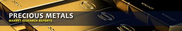 Precious Metals Market Research Reports