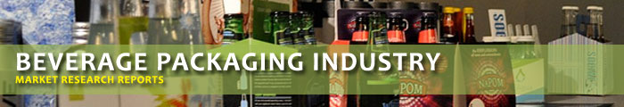 Beverage Packaging Industry Market Research Reports