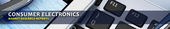 Consumer Electronics Market Research Reports