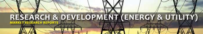 Research & Development (Energy & Utility) Market Research Reports