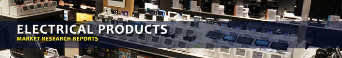Electrical Products Market Research Reports