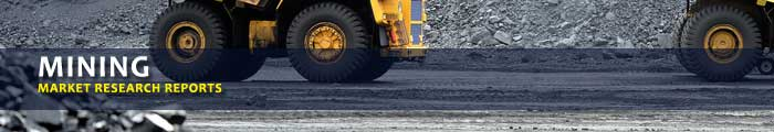Mining Market Research Reports, Analysis & Trends