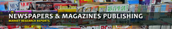 ewspapers & Magazines Publishing Market Research Reports