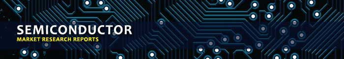 Semiconductor Market Research Reports, Analysis & Trends