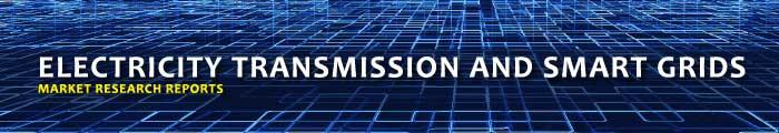 Electricity Transmission and Smart Grids Market