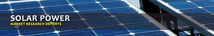 Solar Power Market Research Reports, Analysis & Trends