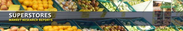 Superstores Market Research Reports, Analysis & Trends