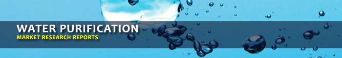 Water Purification Industry Market Research Reports, Analysis & Trends