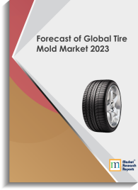 Forecast of Global Tire Mold Market 2023