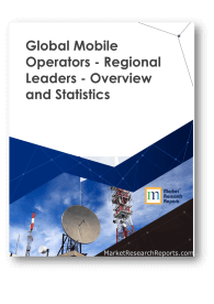 Global Mobile Operators - Regional Leaders - Overview and Statistics