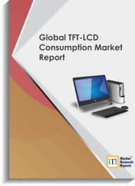 Global TFT-LCD Consumption Market Report