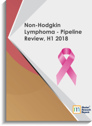 Non-Hodgkin Lymphoma - Pipeline Review, H1 2018