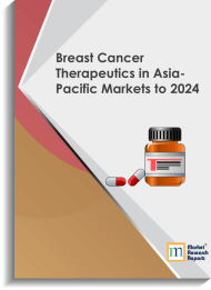 Breast Cancer Therapeutics in Asia-Pacific Markets to 2024