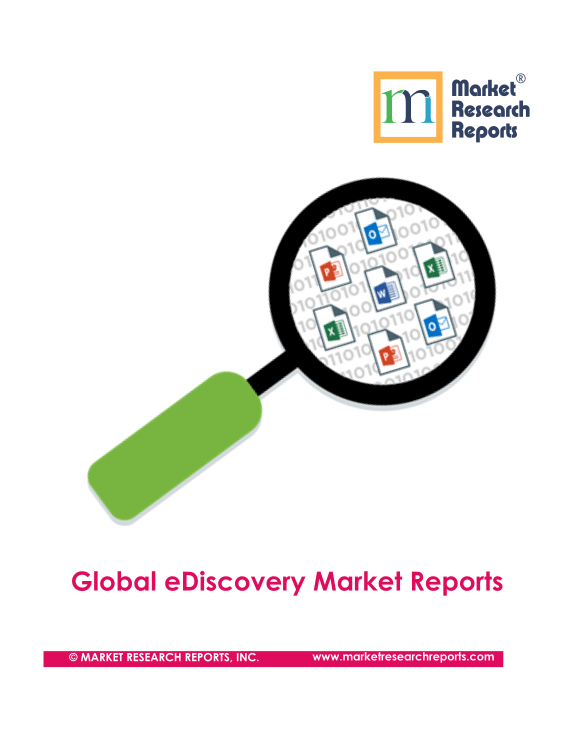 Global eDiscovery Market Reports
