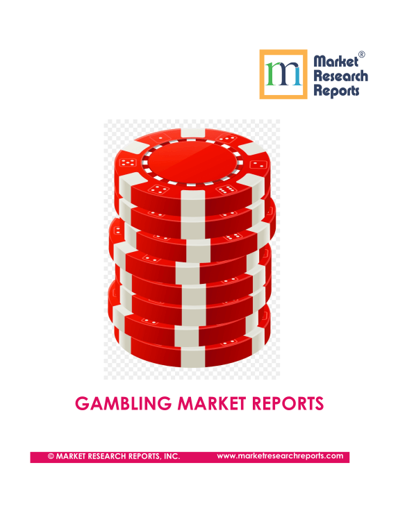 Gambling Market Research Reports