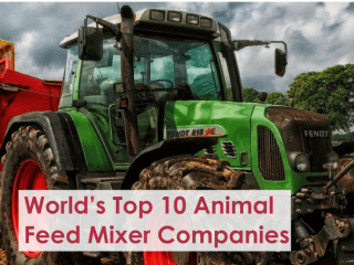 World's Top 10 Animal Feed Mixer Companies