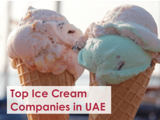 Top Ice Cream Companies in UAE