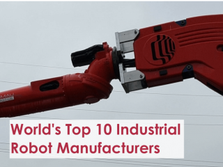 World's Top 10 Industrial Robot Manufacturers