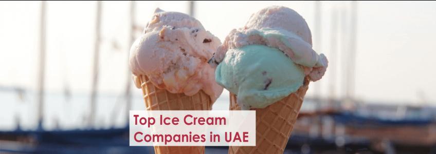 Top Ice Cream Companies in UAE