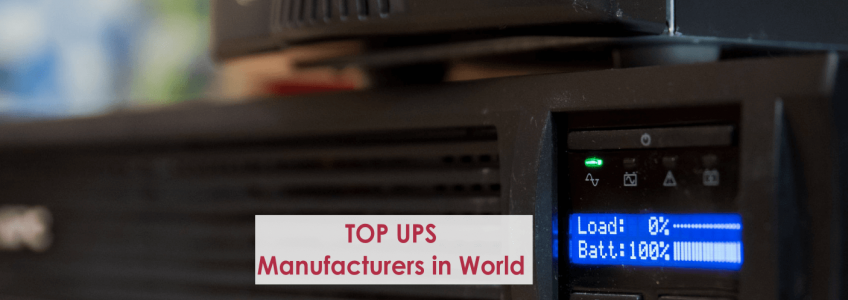 World's Top 10 Uninterrupted Power Supply (UPS