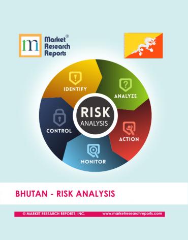Bhutan Risk Analysis Market Research Report