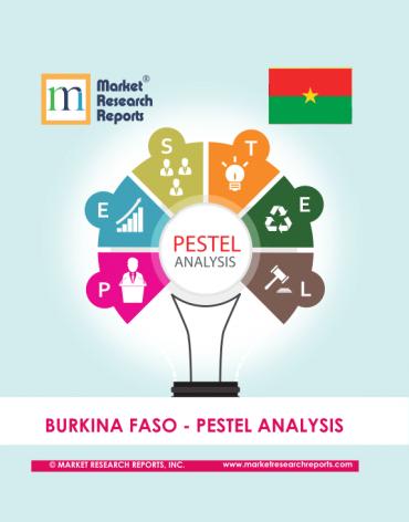 Burkina Faso PESTEL Analysis Market Research Report