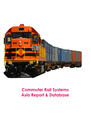 Commuter Rail Systems Asia Report & Database