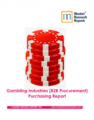 Gambling Industries (B2B Procurement) Purchasing World Report & Database
