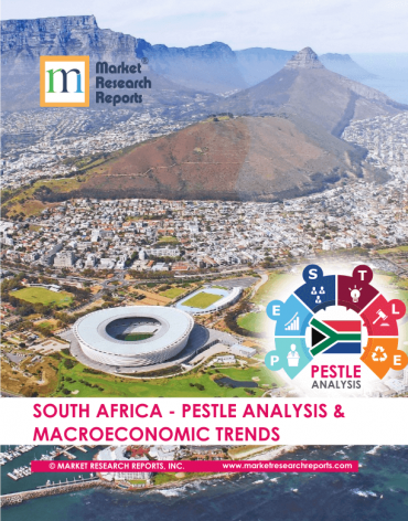 South Africa PESTLE Analysis & Macroeconomic Trends Market Research Report