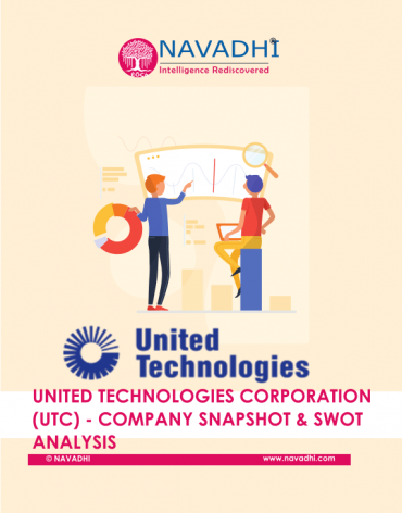 United Technologies Corporation (UTC) - SWOT Analysis and Company Snapshot Report