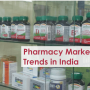 e-Pharmacy, Hospital Pharmacy and Brick-and-Mortar Pharmacy Market in India