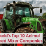 World's Top 10 Animal Feed Mixer Companies